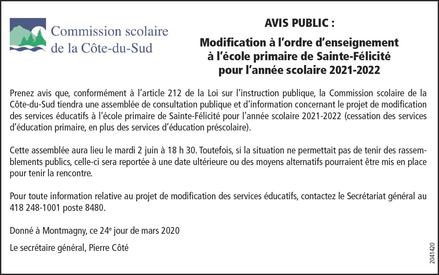 Modification à l'ordre d'enseignement à l'école primaire de Sainte-Félicité pour l'année scolaire 2021-2022