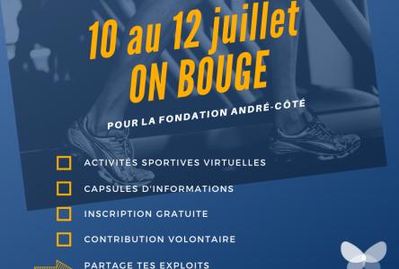 Du 10 au 12 juillet, on bouge pour la Fondation André-Côté