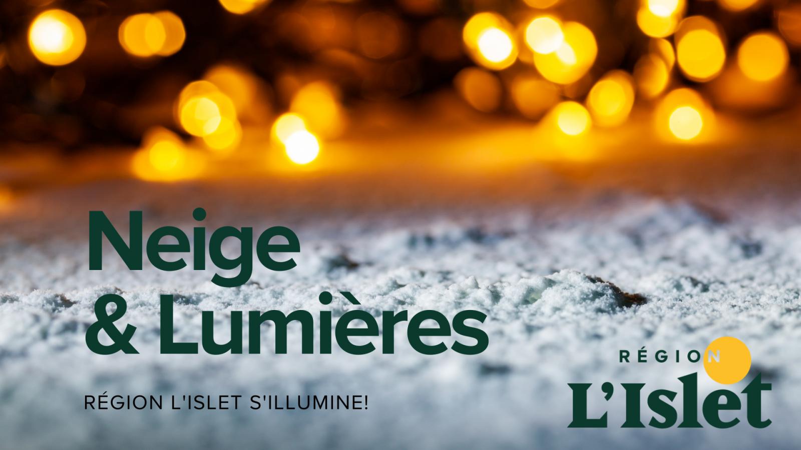 La MRC de L'Islet débute le mouvement Neige & Lumières